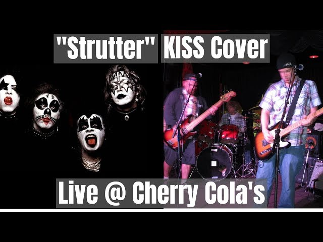 Strutter [KISS Cover] (Live @ Cherry Cola's)