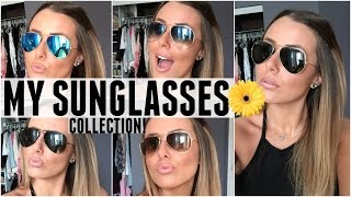MY SUNGLASSES COLLECTION!