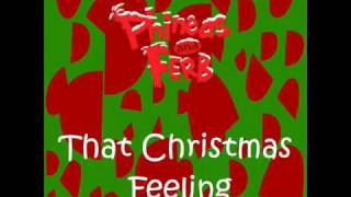 Phineas and Ferb - That Christmas Feeling
