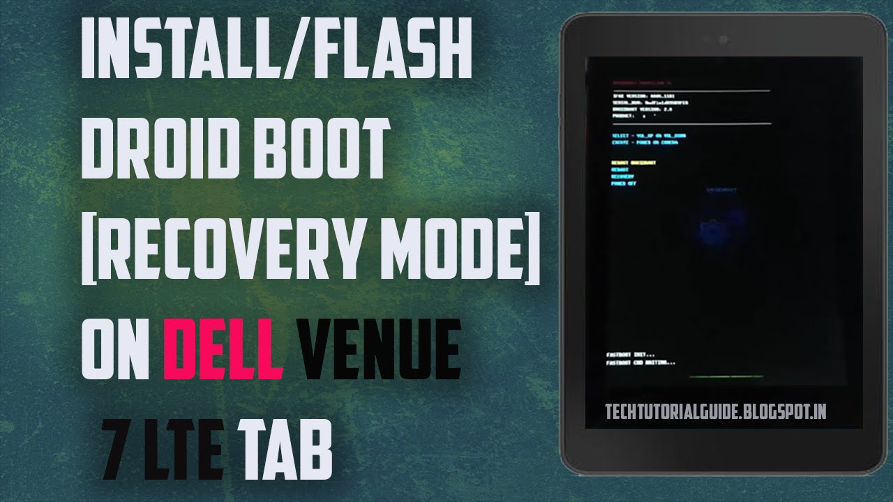 How To Install /Flash Droid Boot Mode On Dell Venue 7 3740