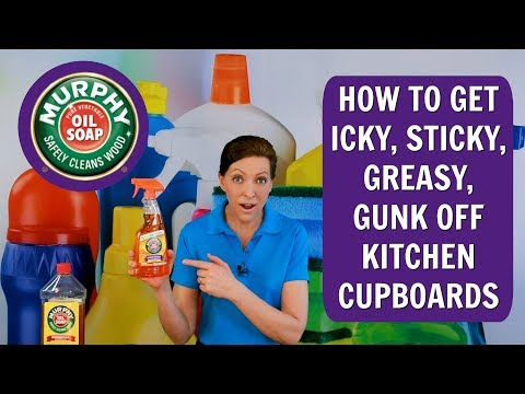 How To Get The Icky, Sticky Greasy Gunk Off Kitchen Cupboards - Murphy Oil Soap Product Review