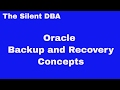Oracle Backup and Recovery Concepts