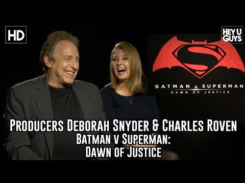 Producers Deborah Snyder & Charles Roven Exclusive Interview - Batman vs. Superman: Dawn of Justice