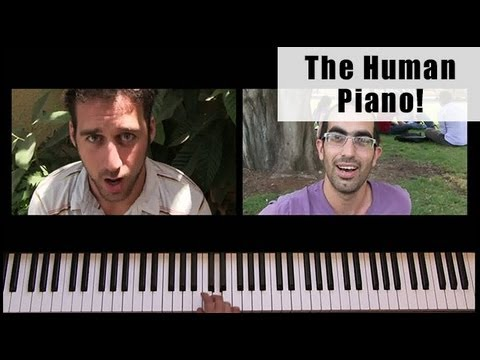 The Human Piano. (This also seems like a great DIY video project, yes?)