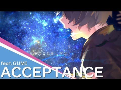 ACCEPTANCE / *Luna feat.GUMI