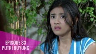 Putri Duyung - Episode 33