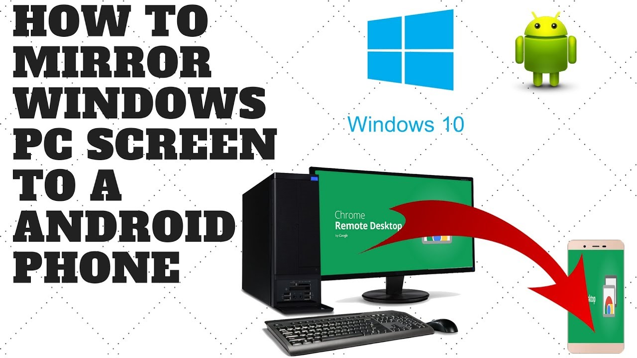 How To Mirror Windows PC Screen to a Android Phone