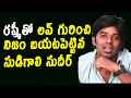Sudigali Sudheer Clarifies Love With Anchor Rashmi Gautam