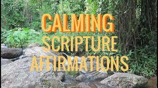CALMING Scripture:  Affirmations and Verse, Soft Music ( anxiety, stress, insomnia)