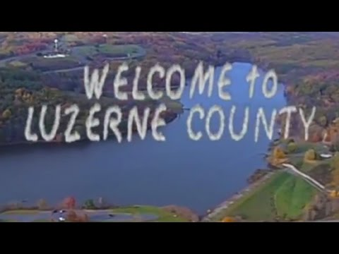 Welcome to Luzerne County