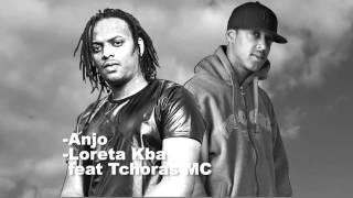 Loreta KBA - Anjo feat Tchoras MC