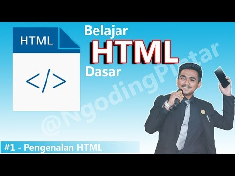 #1 - Pengenalan HTML Dasar - Belajar HTML