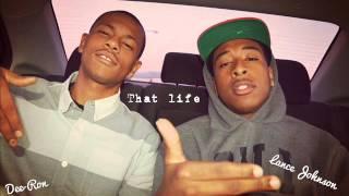 Dee Ron & Lance Johnson - My nigga Remix (That life)