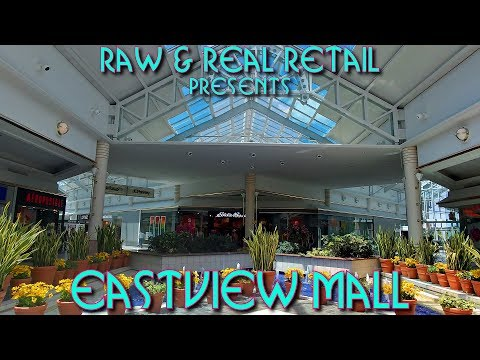 Eastview Mall - Raw & Real Retail