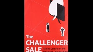 Download The Challenger Sale: Taking Control of the Customer Conversation PDF