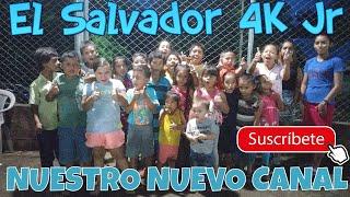 """""""El Salvador 4K Jr."""" Nuestro nuevo canal infantil te invitamos a Suscribirte es para toda la familia thumbnail"""