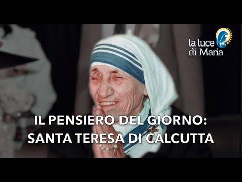 Le Parole Dei Santi Per Oggi, 22 Luglio 2019 Santa Teresa Di Calcutta