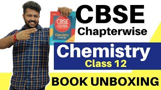 Book Unboxing 01 CBSE Chapterwise Solved Class 12 Chemistry Board Exam 2021 By Bharat Sir