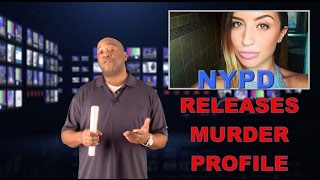 NYPD Releases Murder Suspect Profile || Howard Beach Jogger Karina Vetrano