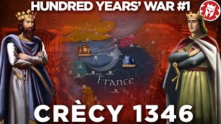 Battle of Crecy 1346 - Hundred Years' War DOCUMENTARY
