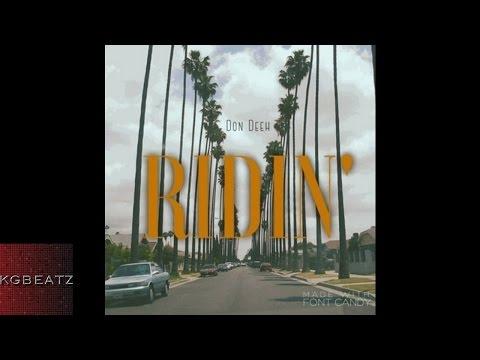 Don Deeh - Ridin' [New 2016]