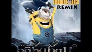 MINION'S Baahubali - remix Trailer