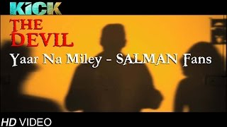 Official Kick -Devil-Yaar Naa Miley | Rafiya Khan | Yo Yo Raza Surti | Directed by Nazim Khan