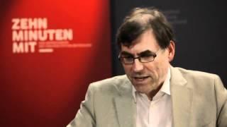 ZEHN MINUTEN MIT_____Prof. Dr. Wolfgang Schroeder