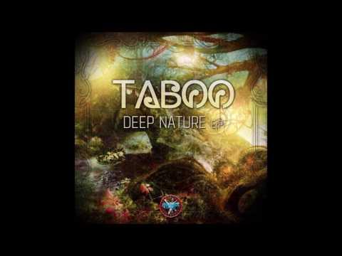 Taboo - Deep Nature [Full EP]