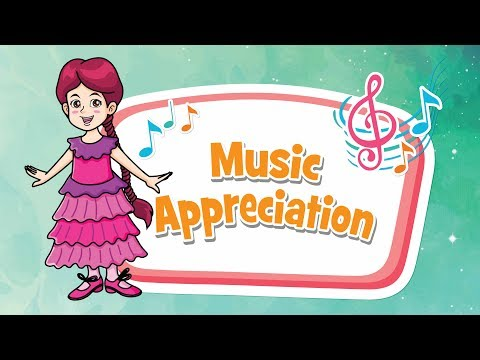 Music appreciation | Creative Development | Q-dees