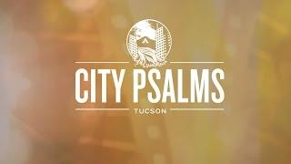 City Psalms Promo [HD]