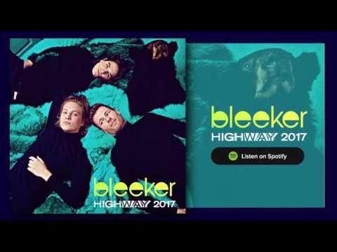 Bleeker - Highway 2017 (Official Audio)