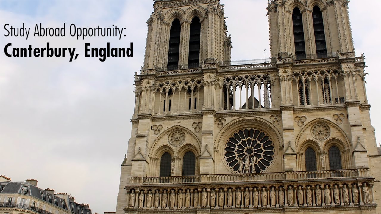 study abroad opportunity canterbury england youtube