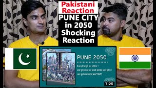 Pune city in 2050 | Pune Upcoming Mega Projects 2050 | Oxford Of East   Pakistani Reaction