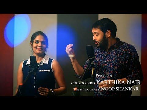 Kurukku Siruthavale Unplugged-Karthika Nair & Anoop Sankar