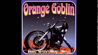 Watch Orange Goblin The Man Who Invented Time video