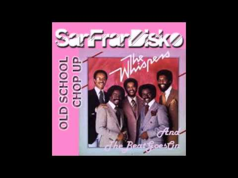 And Beat Goes On - The Whispers (Paul Goodyear's SanFranDisko Old School Chop Up)