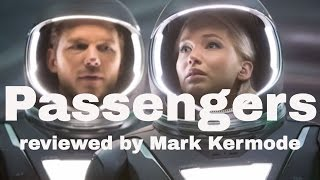 Passengers reviewed by Mark Kermode
