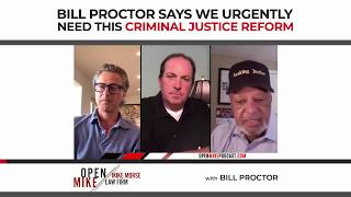 Bill Proctor Says We Urgently Need This Criminal Justice Reform