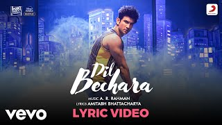 Download lagu Dil Bechara - Title Track| Official Lyric Video|Sushant-Sanjana|A.R. Rahman|Amitabh B