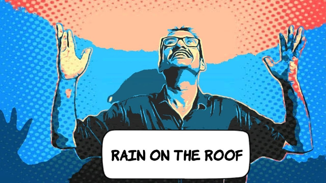 Rain On The Roof Beehive Full Explanation For Class 9
