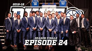 2018-19 Duke Blue Planet | Episode 24 (Season Finale)