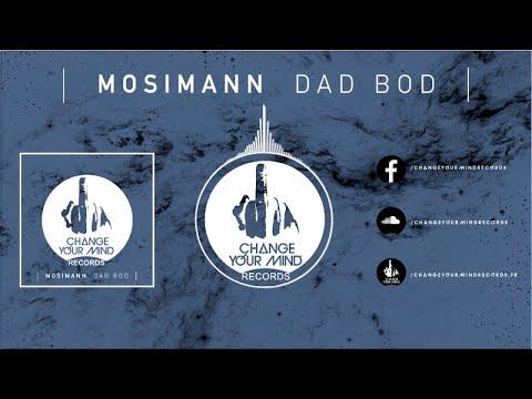 Mosimann - Dad Bod (Original Mix)