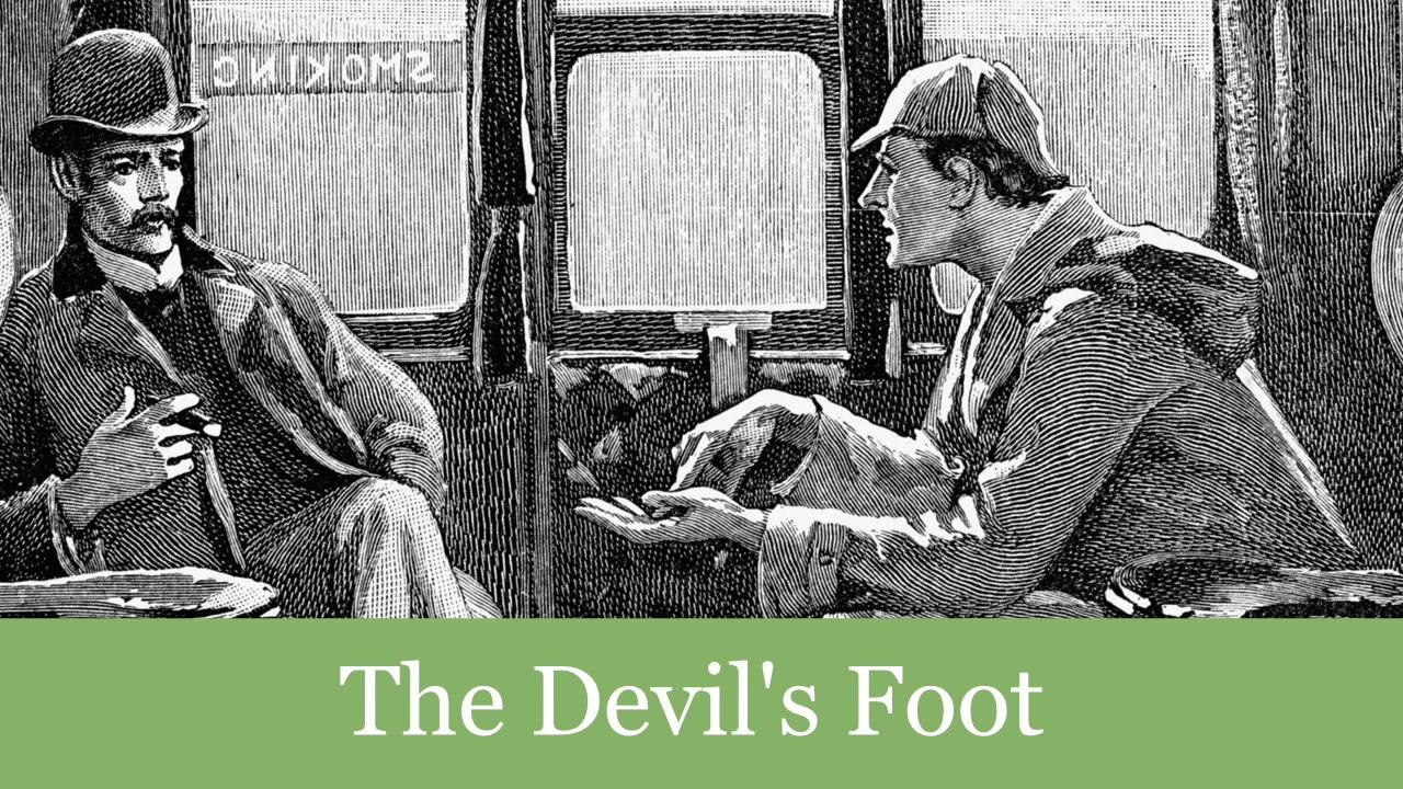 Download A Sherlock Holmes Adventure: The Devil's Foot