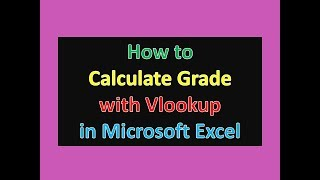 How to Calculate Grade with Vlookup in Excel | Excel Tips and Tricks