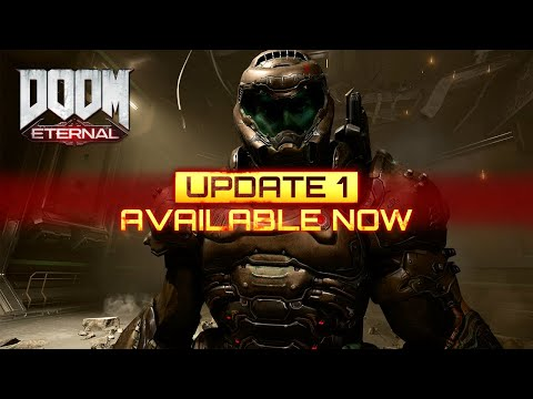 DOOM Eternal - Update 1 Available Now