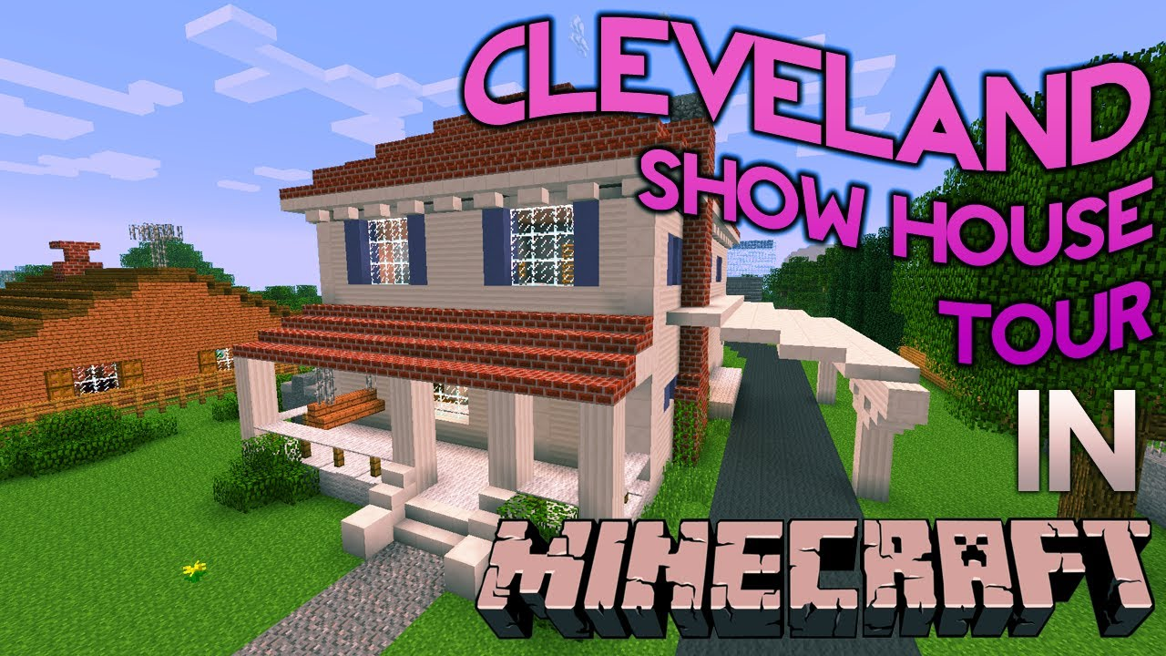 Minecraft: Cleveland Show House Tour - YouTube