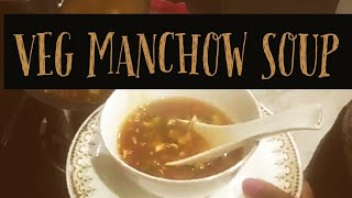 Manchow Soup | Veg Indo-Chinese Soup Recipe | Restaurant style manchow soup recipe