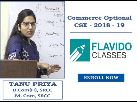 Commerce Optional Orientation Lecture for CSE 2018 & 19 by Tanu Priya Mam