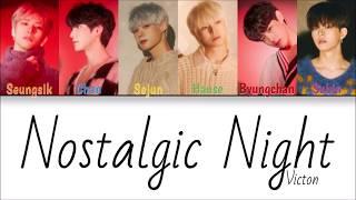 Victon - Nostalgic Night (Color Coded Han|Rom|Eng Lyrics)